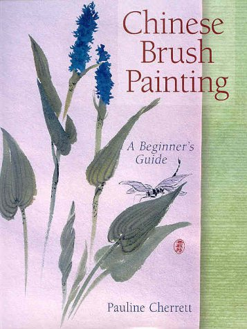 9780806975719: Chinese Brush Painting: A Beginner's Guide