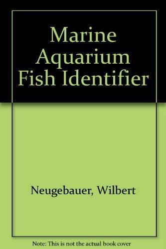 Marine Aquarium Fish Identifier: Neugebauer, Wilbert