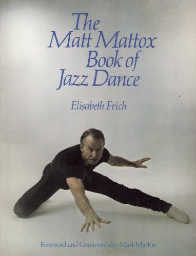 9780806976624: Matt Mattox Book of Jazz Dance