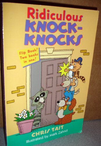 9780806977072: Ridiculous Knock-Knocks & Super Silly Riddles (Flip Book! Two Books in One!)