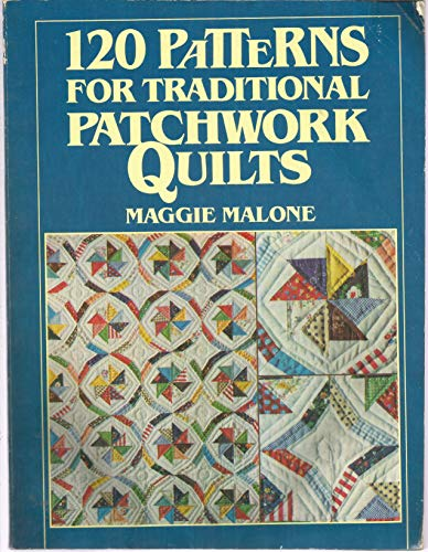 9780806977164: 120 Patterns for Traditional Patchwork Quilts