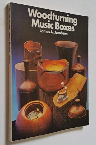 Woodturning Musical Boxes (0806977264) by James A. Jacobson