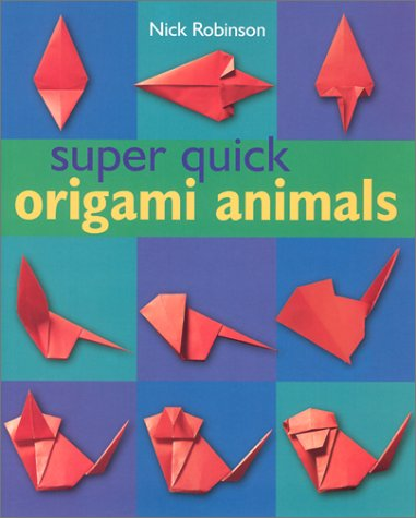 9780806977270: Super Quick Origami Animals