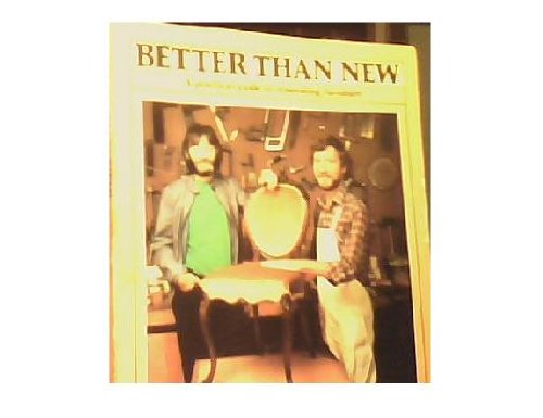 Better than new: A practical guide to renovating furniture: Jackson, Albert