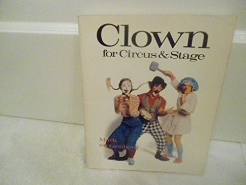 9780806977409: Clown for Circus and Stage