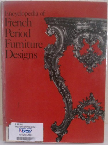9780806977508: Encyclopedia of French Period Furniture Designs