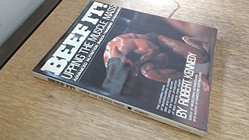 9780806977607: Beef It: Upping the Muscle Mass