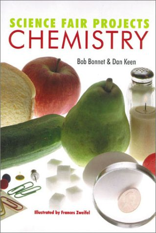 Science Fair Projects: Chemistry: Bob Bonnet, Dan