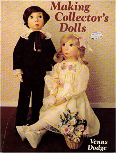 9780806978000: Making Collector's Dolls