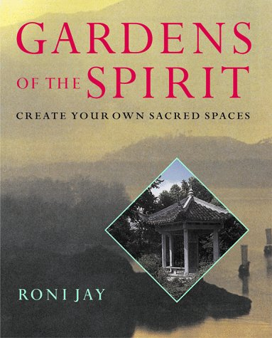 9780806978017: Gardens Of The Spirit: Create Your Own Sacred Spaces