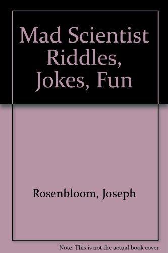 9780806978048: Mad Scientists: Riddles, Jokes, Fun