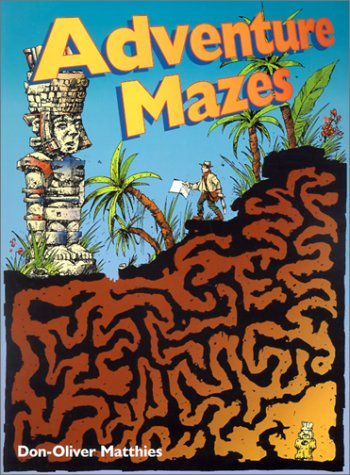 Adventure Mazes: Matthies, Don-Oliver