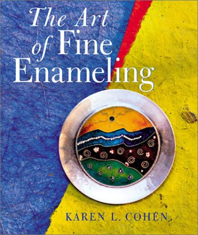 The Art of Fine Enameling (Jewelry Crafts)