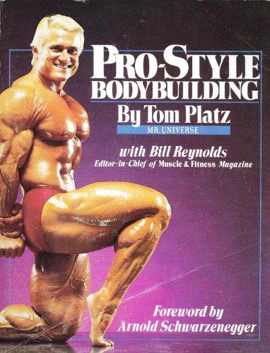 Pro-Style Bodybuilding: Tom Platz; Bill