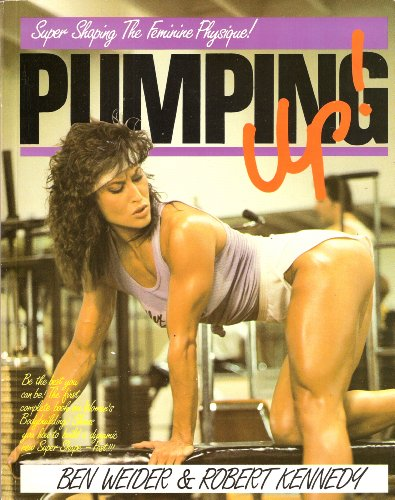 9780806979847: Pumping Up!: Super Shaping the Feminine Physique