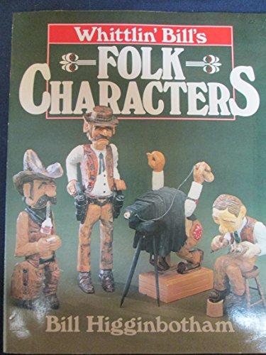 9780806979946: Whittlin' Bill's Folk Characters