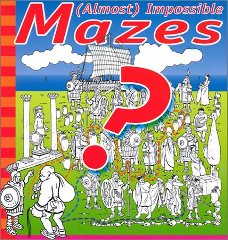 Almost) Impossible Mazes