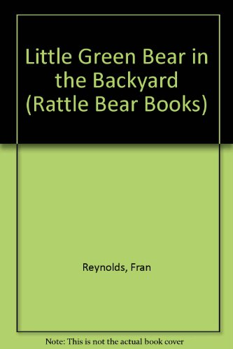 Rattle Bear: Little Green Bear in the
