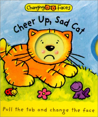 9780806980935: Cheer Up, Sad Cat!: Changing Faces