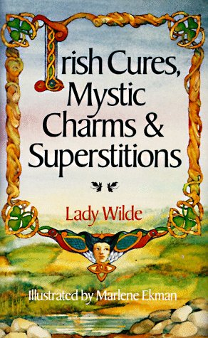 9780806982007: Irish Cures, Mystic Charms & Superstitions