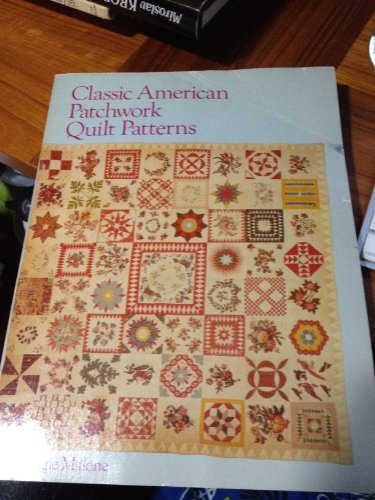9780806982120: Classic American Patchwork Quilt Patterns