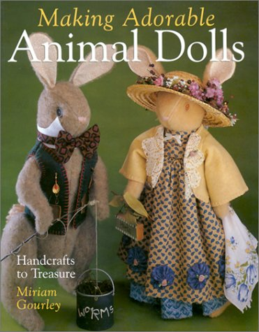 9780806982151: Making Adorable Animal Dolls: Handcrafts to Treasure