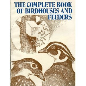9780806982243: Complete Book of Birdhouses and Feeders