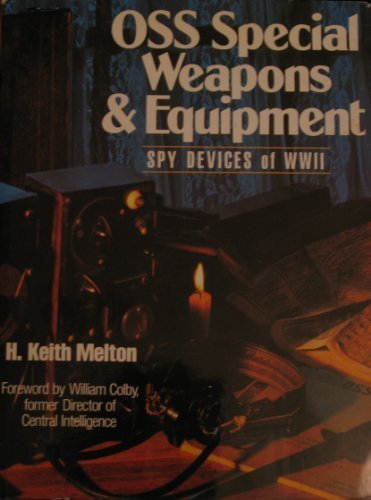 9780806982380: Oss Special Weapons and Equipment: Spy Devices of Wwii