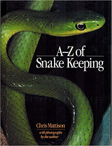 A-Z of snake keeping (0806982462) by Chris Mattison