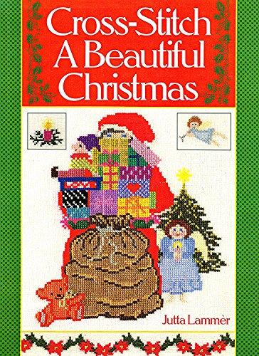 Cross-stitch a Beautiful Christmas: Jutta Lammer