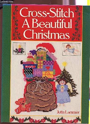 Cross-Stitch a Beautiful Christmas: Lammer, Jutta