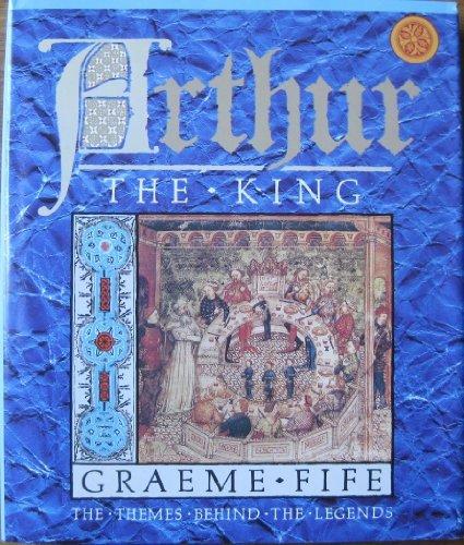Arthur the King: Fife, Graeme