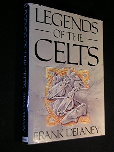 9780806983509: Legends of the Celts