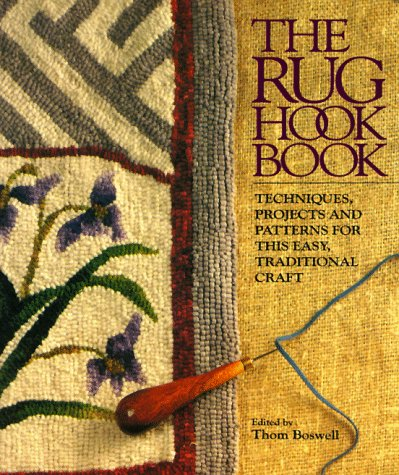 9780806983592: The Rug Hook Book: Techniques, Projects And Patterns For This Easy, Traditional Craft