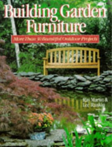 9780806983752: Building Garden Furniture: More Than 30 Beautiful Outdoor Projects