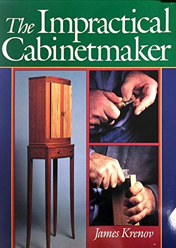 The Impractical Cabinet Maker (0806984716) by James Krenov