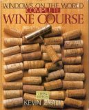 9780806984933: Windows on the World Complete Wine Course