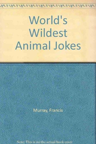 9780806985381: World's Wildest Animal Jokes