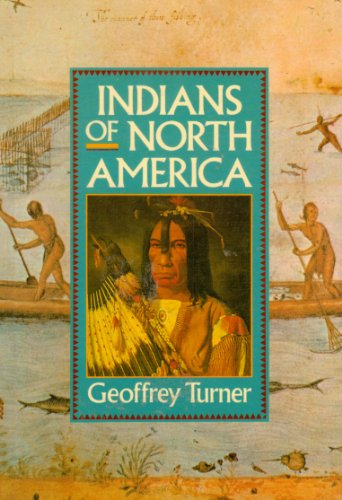 9780806986166: INDIANS OF NORTH AMERICA