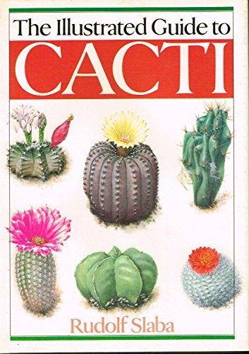 9780806986524: The Illustrated Guide to Cacti