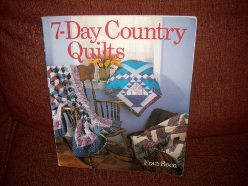9780806986852: 7-Day Country Quilts
