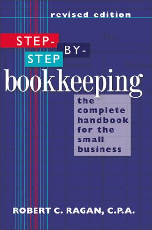 9780806986906: Step-by-Step Bookkeeping: The Complete Handbook for the Small Business (Revised Edition)
