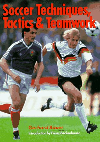 Soccer Techniques, Tactics and Teamwork