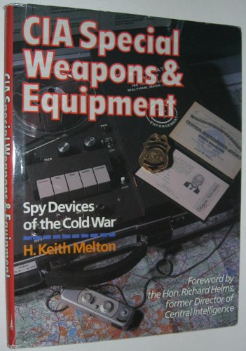 9780806987323: CIA Special Weapons & Equipment: Spy Devices of the Cold War