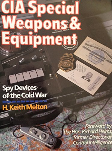 9780806987330: CIA Special Weapons & Equipment: Spy Devices of the Cold War