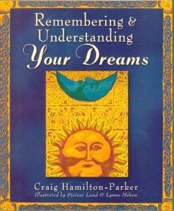 Remembering & Understanding Your Dreams for Costco/Indigo (First Edition)