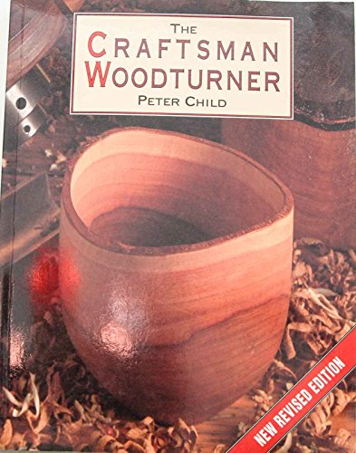 9780806987828: The Craftsman Woodturner