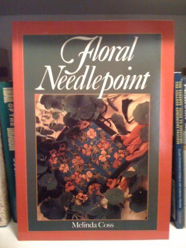 Floral Needlepoint (0806987928) by Melinda Coss