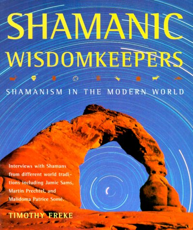 9780806987996: Shamanic Wisdomkeepers: Shamanism in the Modern World