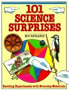 9780806988238: 101 Science Surprises: Exciting Experiments With Everyday Materials